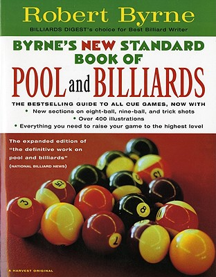 Byrne's New Standard Book of Pool and Billiards By Byrne, Robert